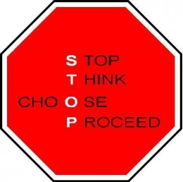 Stop Think Choose Proceed