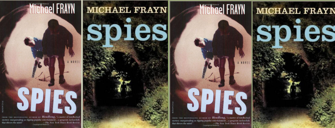 analyzing spies by michael frayn Spies (2002) is a psychological novel by english author and dramatist michael fraynit is currently studied by a-level, and some gcse, literature students in various schools.