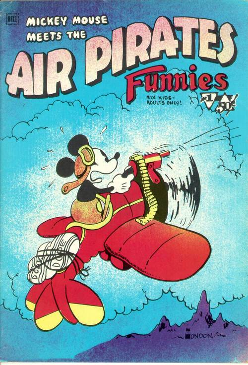 The book that set Disney's lawyers on the warpath, Air Pirate Funnies.