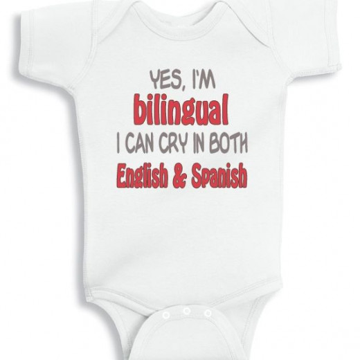 I am Bilingual I can cry in English and spanish funny baby onesie
