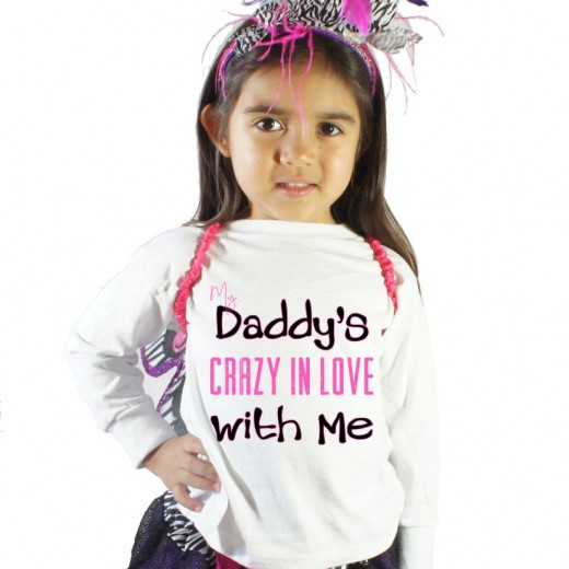 My Daddy's crazy in love with me Father's day Girls Shirt