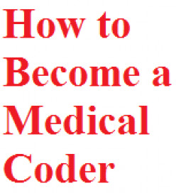 How to Become a Medical Coder
