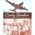 The Candy Bombers, America's finest hour after WWII