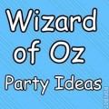 Wizard of Oz Party Ideas: Games, Activities, and Food