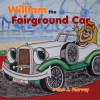 William The Fairground Car by Irene J Harvey