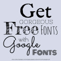Get Gorgeous Free Fonts with Google Fonts