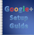 Google Plus Beginner's Guide