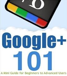Google+ 101 Guide