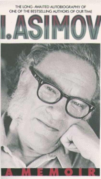 I Asimov - A Memoir - 1994