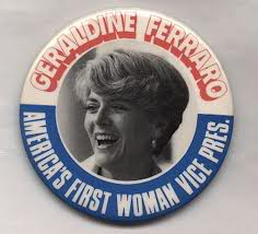 Geraldine Ferraro, the 1st woman running mate to Democratic candidate, Walter Mondale in the 1984 Presidential Elections.