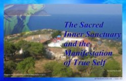 The Sacred Inner Sanctuary and the Manifestation of True Self