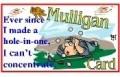 Mulligan Golf Excuse