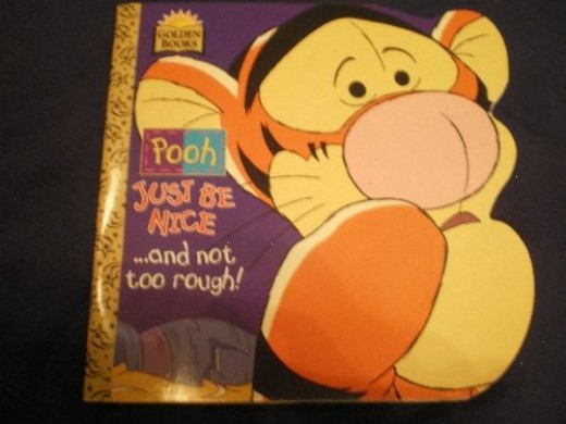 """The Tigger book where his friends had to tell him, """"Just Be Nice"""""""