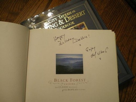 This is the Black Forest Cuisine cookbook. Since it was my birthday, it was autographed especially for that occasion!