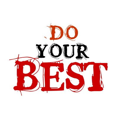 Do your best quote designed by sema