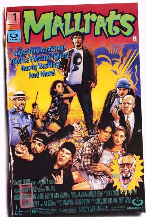 A fan of comic books, Kevin Smith had this poster designed for his movie Mallrats. It was released, and then pulled from distribution within a week.