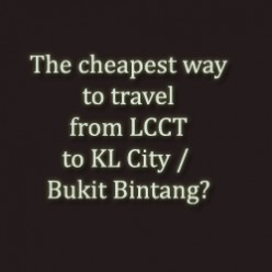 Cheapest Way to travel from LCCT
