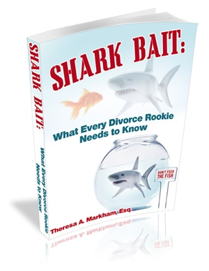 Shark Bait: What Every Divorce Rookie Needs to Know