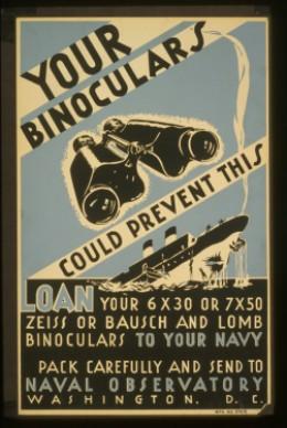 Wartime Poster - loan us your binoculars