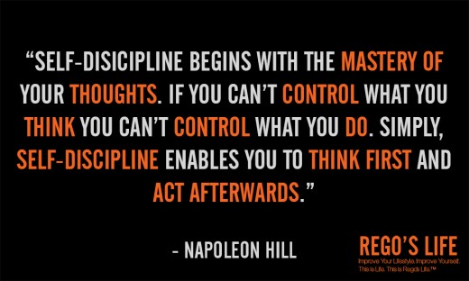 Self-discipline begins with... - Napoleon Hill