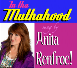 In Da Muthahood by Anita Renfroe
