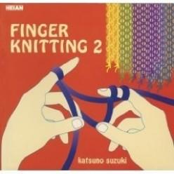 {Crafts for Children} Finger Knitting 2