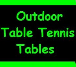 Building or buying an outdoor table tennis table