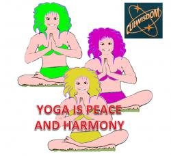 YOGA IS PEACE AND HARMONY - CULWISDOM