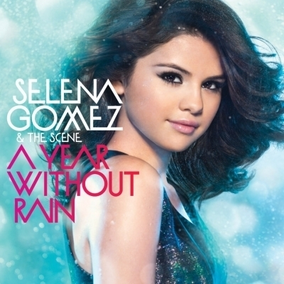 A Year Without Rain Album Cover