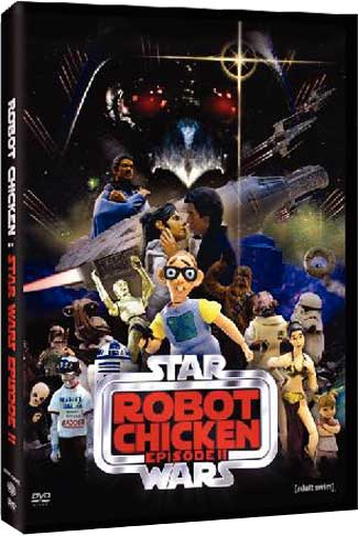 Robot Chicken Star Wars Episode II DVD - Image Source: http://en.wikipedia.org/wiki/File:Robotchicken_starwarsep2_dvd_cover.jpg      Used under non-free, low resolution fair use rationale