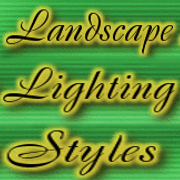 Landscape Lighting Styles
