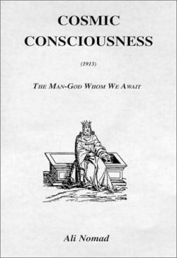 Cosmic Consciousness - A classic published in 1913