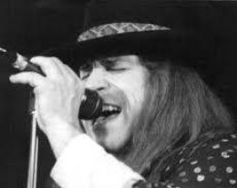"Ronnie Van Zant---died 1977--- A Rock & Roll hall of Fame Inductee. Singer with ""Lynyrd Skynyrd""."