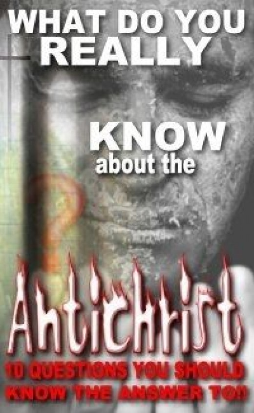 Who is The Antichrist - Click Here - To Know More About The Antichrist