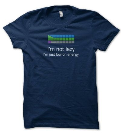 I'm Not Lazy, I'm Just Low on Energy Starcraft T-Shirt