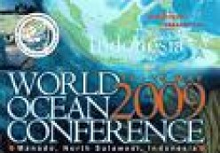 World Ocean Conference 2009 and Coral Reef Triangle Initiative in Manado Indonesia