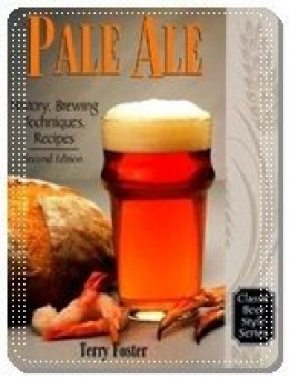 Pale Ale, Revised: History, Brewing, Techniques, Recipes