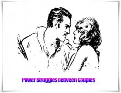 Power struggles between Couples ruining Relationships
