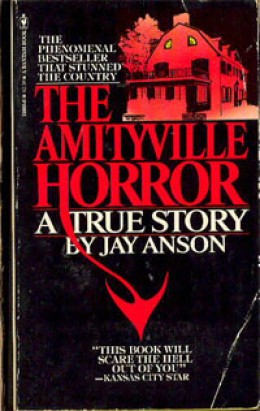 The Amityville Horror was written by Jay Anson.