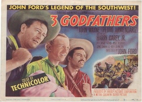 Three GodfathersDrama, WesternJohn Wayne and Pedro Armendariz