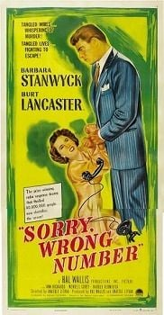 Sorry, Wrong NumberDrama,Thriller,Film NoirBarbara Stanwyck and Burt Lancaster