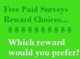 Free Paid Surveys - What's your favorite way to get paid?