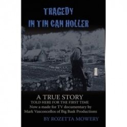 Memoir,Tragedy In Tin Can Holler, Sheds Light on Family's Dark Secrets