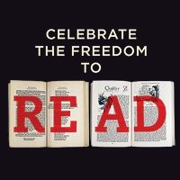 Celebrate Your Freedom to Read