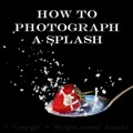 How to Photography - How to Photograph a Splash!