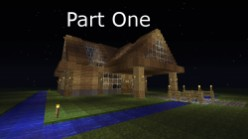 How to Build a Quality House on Minecraft:  Part One