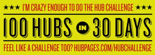25th Hub for my 100 Hubs challenge -- a quarter of the way there and catching up for the three days I missed!