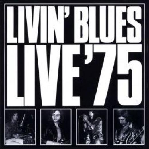 Livin blues live 75