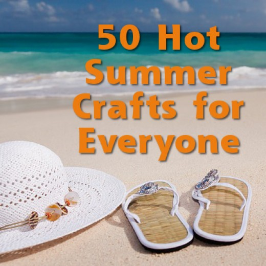 Lots of hot summer crafts for everyone to enjoy