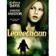 See the Leprechaun movie!